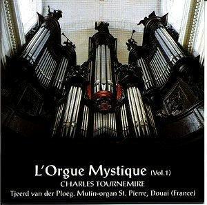 l' Orgue mystique (vol. 1) Charles Tournemire (VLC 0595) [Uitverkocht]