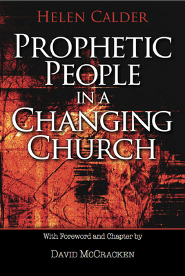 Prophetic People in a Changing Church