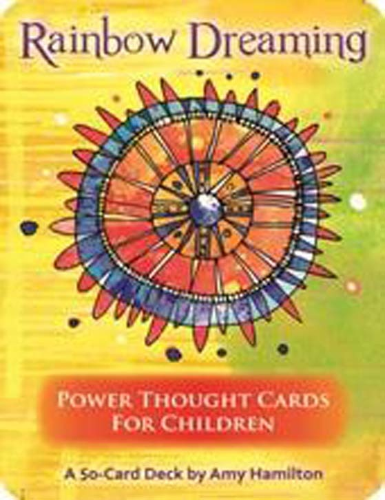 Rainbow Dreaming: Power Thought Cards for Children Raindreamcards