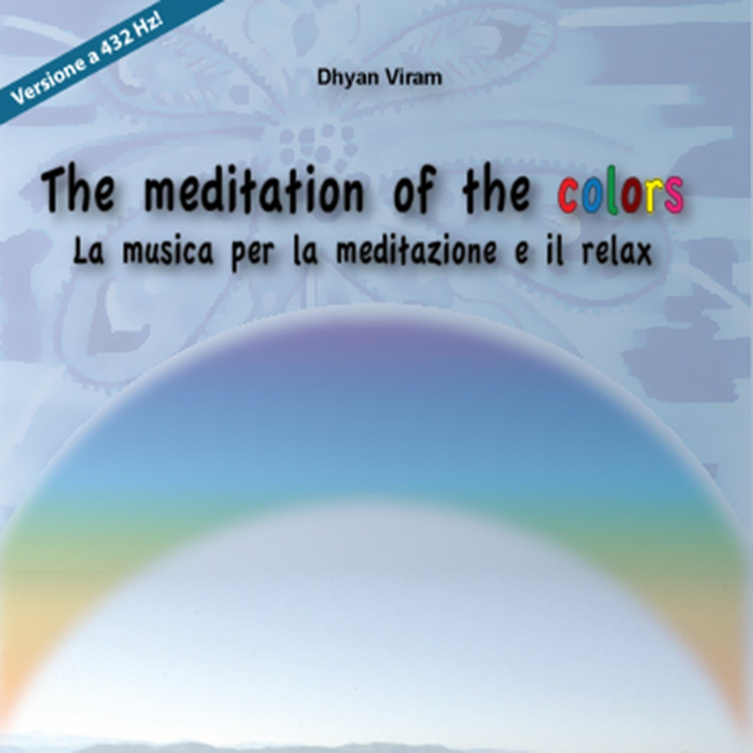 The meditation of the colors