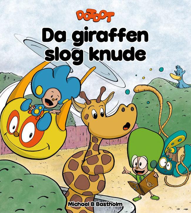 Da giraffen slog knude - DOTDOT bog 00010