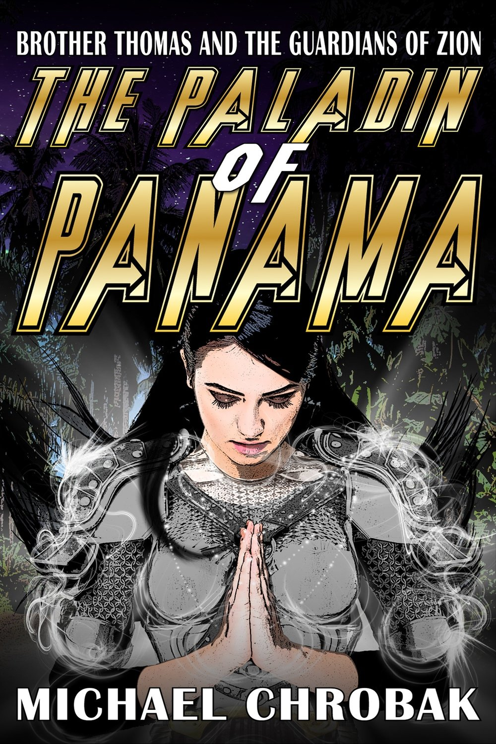 Book Two - Paladin of Panama