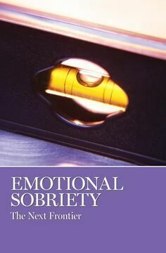 Emotional Sobriety- The Next Frontier ( Soft Cover)