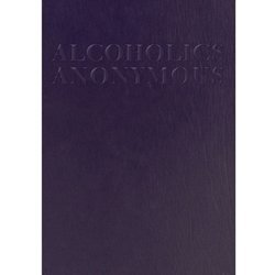 Alcoholics Anonymous (large print abridged)