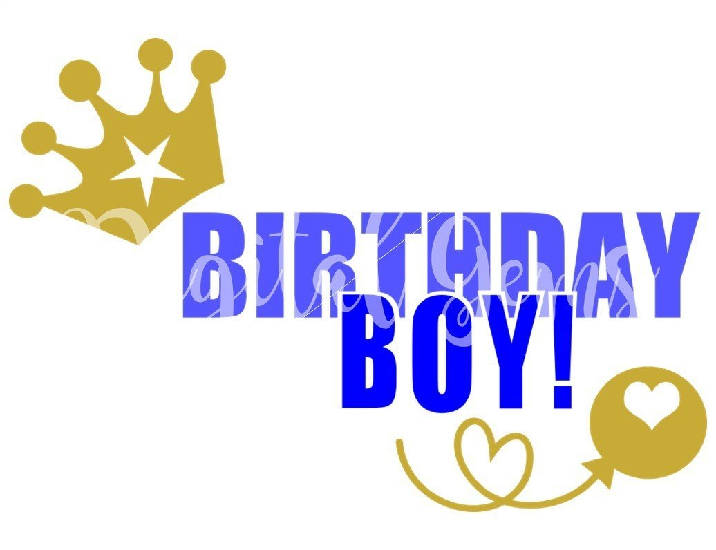 Birthday Boy SVG DXF EPS PNG Files
