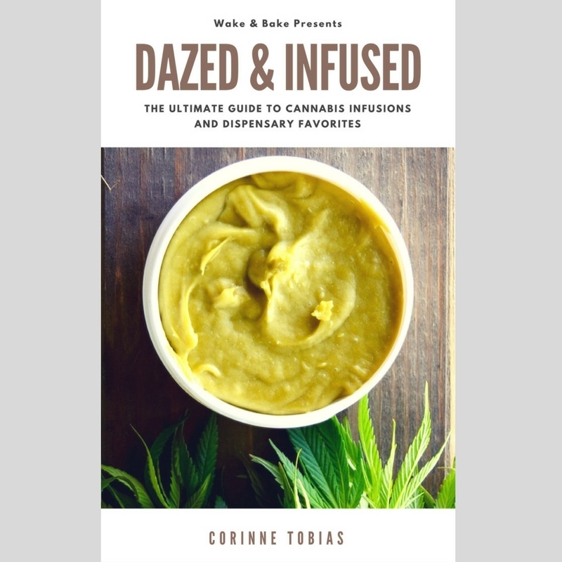 Pre-Order the Dazed + Infused Ebook: The Ultimate Guide to Cannabis Infusions and Dispensary Favorites (due May 2017!) 00000