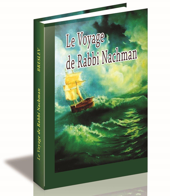 Le voyage de Rabbi Nachman