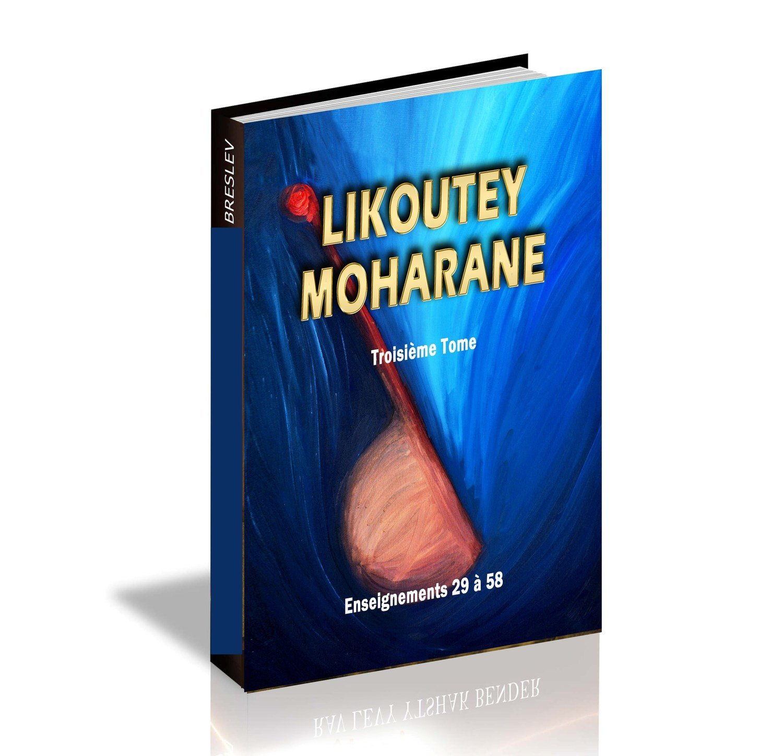 Likoutey Moharan Thome 3 enseignements 29 à 58
