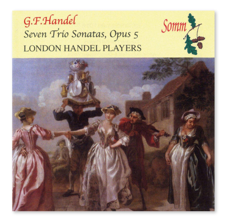 Handel Trio Sonatas op.5 (Somm)