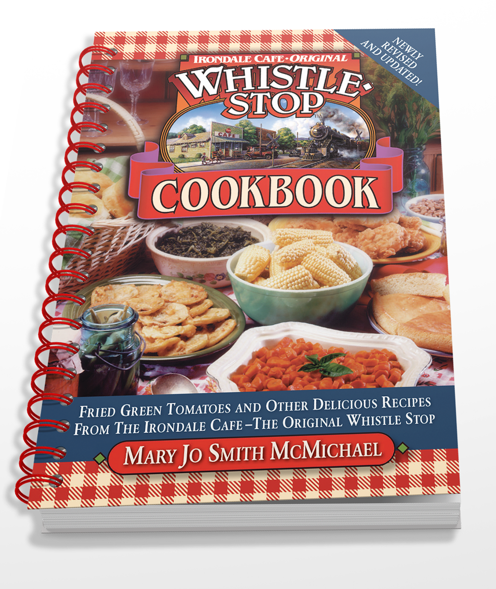 Original Whistle Stop Cafe Cookbook, Updated 2017 version [Spiral Bound]