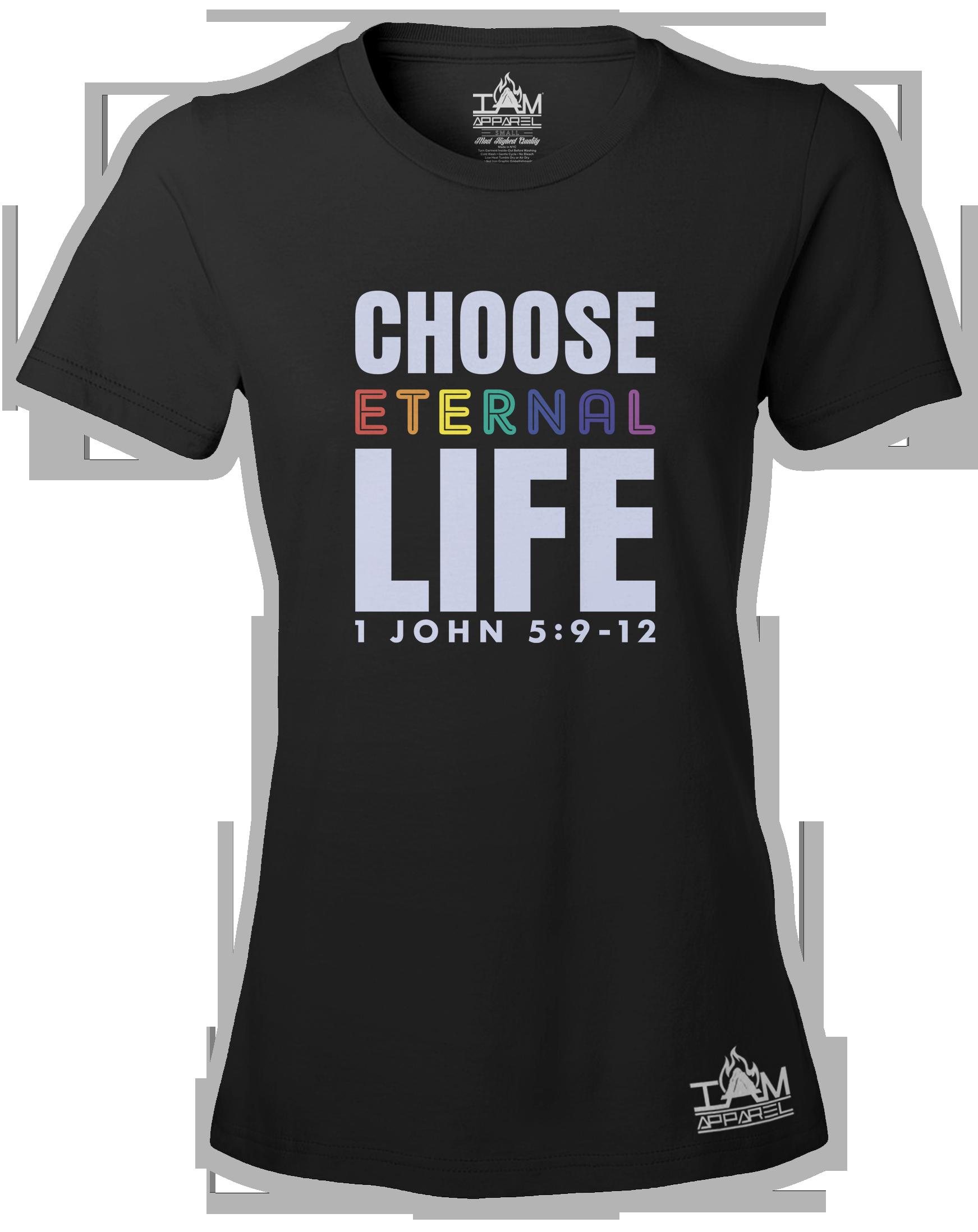 Women's Short Sleeved Choose Eternal Life T-shirt 00069