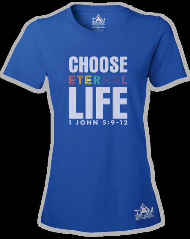 GOCC Women's Short Sleeved Choose Eternal Life Blue T-shirt