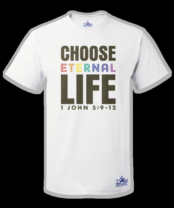 """GOCC Men's """"Choose Eternal Life"""" Short Sleeved White T-shirt"""