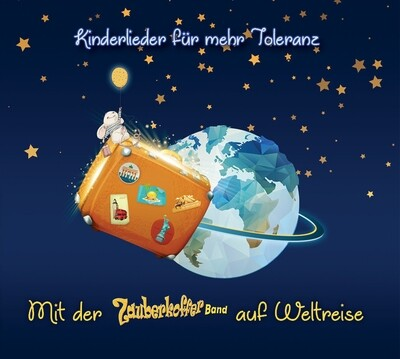 CD: Kinderlieder für mehr Toleranz / Mit der Zauberkofferband auf Weltreise