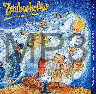 MP3-Album: Zauberkoffer / Kinder- und Friedenslieder