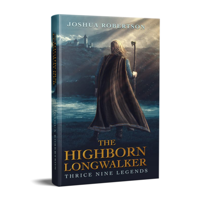 The Highborn Longwalker - Hardback
