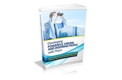 Developing Powerful Visions & Inspiring People with Them E-Book