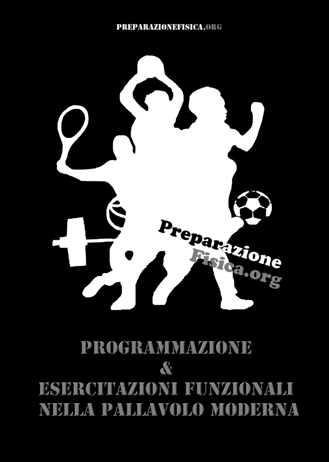 BLACK FRIDAY - DVD PREPARAZIONE FISICA - 2012