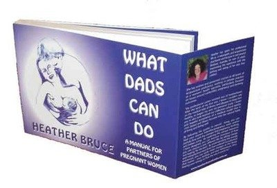 What Dads Can Do [ebook]– a Manual for Partners of Pregnant Women
