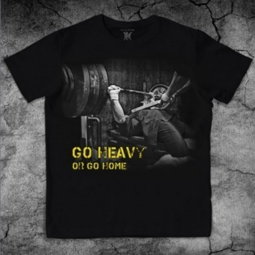 GO HEAVY OR GO HOME powerlifting gym tee