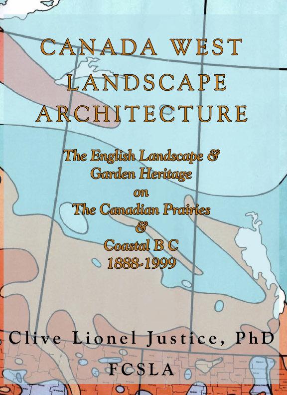 Canada West Landscape Architecture 978-0-9920461-1-8
