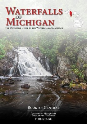 Waterfalls of Michigan (Book 2 - Central)