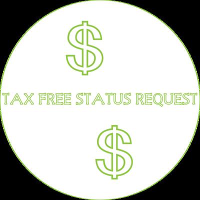 TAX FREE STATUS REQUEST
