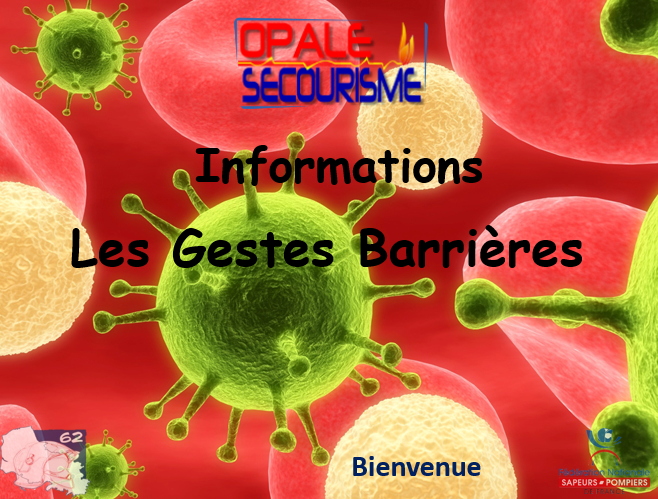 INFORMATIONS GESTES BARRIERES