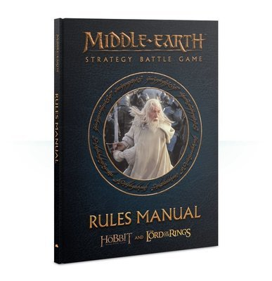 Middle Earth Strategy Battle Game: Rules Manual