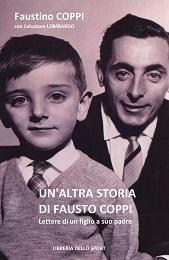 Faustino Coppi con Salvatore Lombardo - Un'altra storia di Fausto Coppi LIB0109