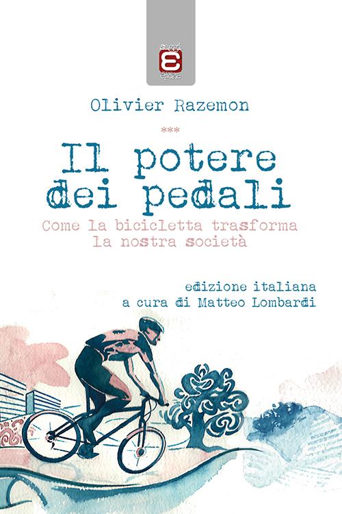 Olivier Razemon - Il potere dei pedali LIB0110