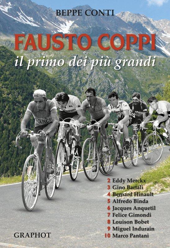Beppe Conti - Fausto Coppi. Il primo dei più grandi LIB0118