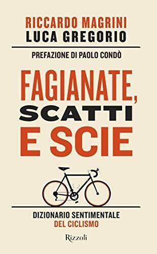 Riccardo Magrini, Luca Gregorio - Fagianate, scatti e scie