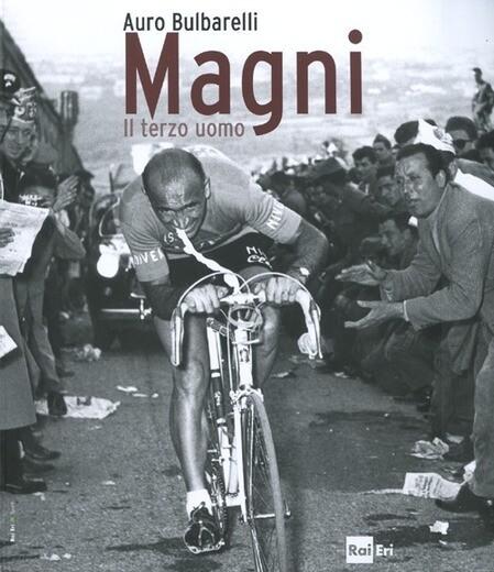Auro Bulbarelli - Magni. Il terzo uomo