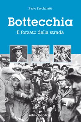 Paolo Facchinetti - Bottecchia. Il forzato della strada LIB0003