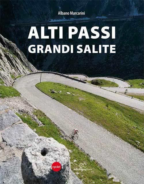 Albano Marcarini - Alti passi, grandi salite LIB0007