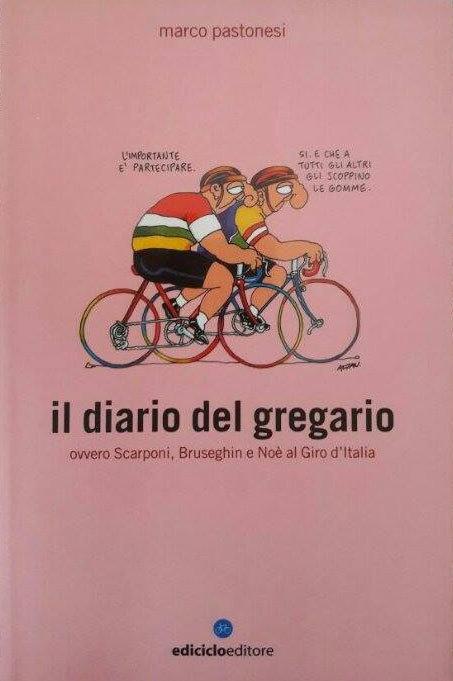 Marco Pastonesi - Il diario del gregario LIB0009