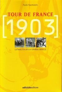 Paolo Facchinetti - Tour de France 1903 LIB0014