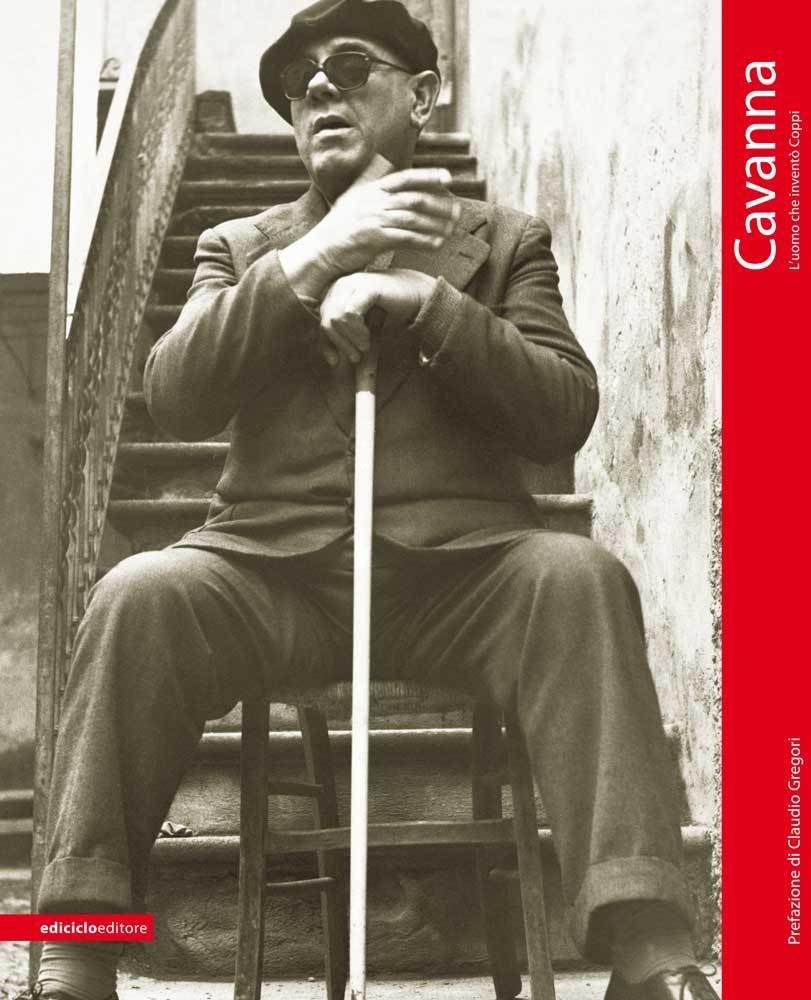 Autori Vari - Cavanna. L'uomo che inventò Coppi LIB0019