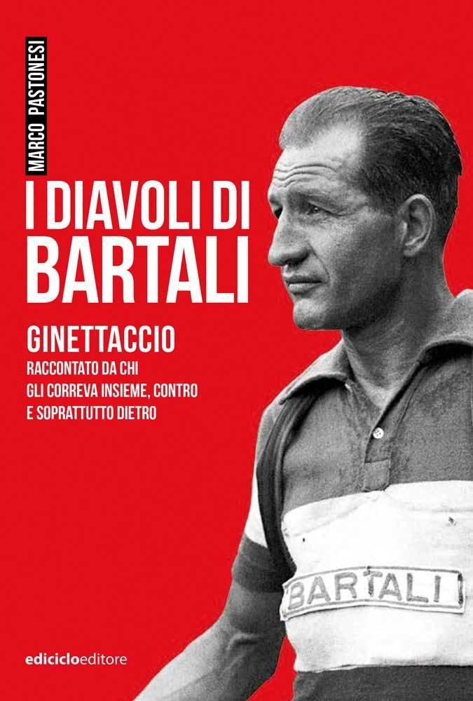 Marco Pastonesi - I diavoli di Bartali