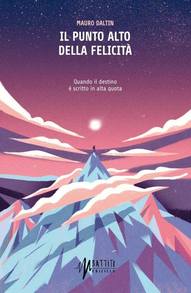 Mauro Daltin - Il punto alto della felicità LIB0039