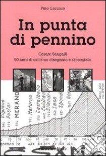Pino Lazzaro - In punta di pennino LIB0043