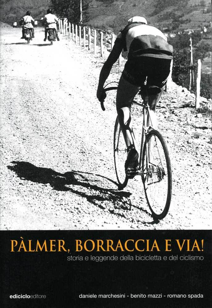 Daniele Marchesini, Benito Mazzi, Romano Spada - Pàlmer, borraccia e via! LIB0044