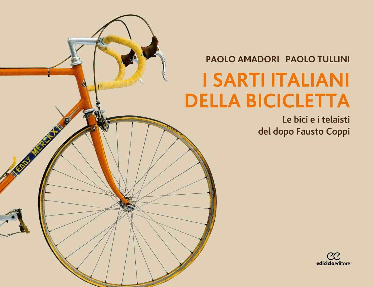 Paolo Amadori, Paolo Tullini - I sarti italiani della bicicletta LIB0045