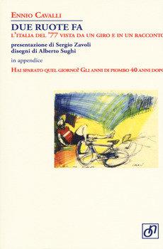 Ennio Cavalli - Due ruote fa LIB0048
