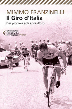 Mimmo Franzinelli - Il Giro d'Italia - Dai pionieri agli anni d'oro LIB0055