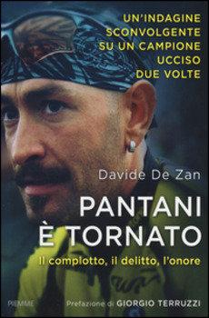 Davide De Zan - Pantani è tornato. Il complotto, il delitto, l'onore LIB0056