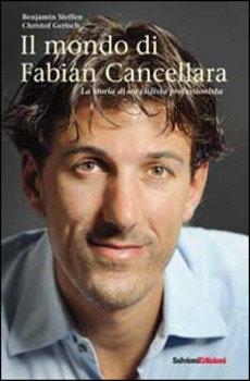 Benjamin Steffen, Christof Gertsch - Il mondo di Fabian Cancellara LIB0058