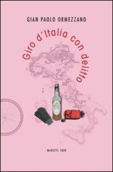 Gian Paolo Ormezzano - Giro d'Italia con delitto LIB0061