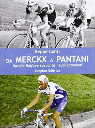 Beppe Conti - Da Merckx a Pantani